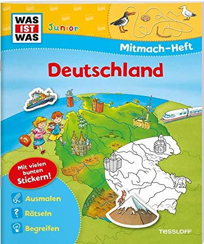 WAS IST WAS Junior Mitmach-Heft Deutschland: Spiele, Rätsel, Sticker (WAS IST WAS Junior Mitmach-Hefte)