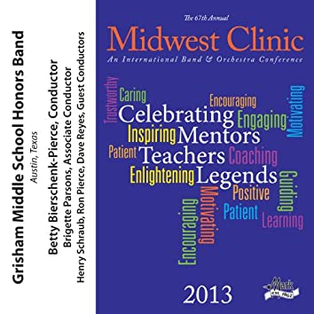 2013 Midwest Clinic: Grisham Middle School Honors Band