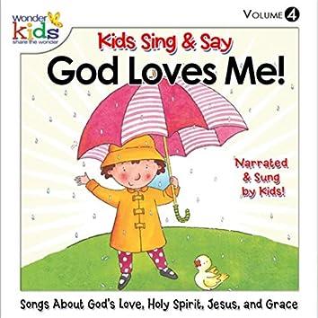 Kids Sing 'n Say God Loves Me, Vol. 4