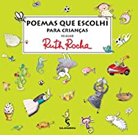 Poemas Que Escolhi Para As Crianças