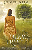 The Talking Tree (The Hartwell Women Trilogy)
