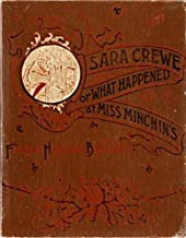 Sara Crewe or What Happened at Miss Minchin's (Illustrated)