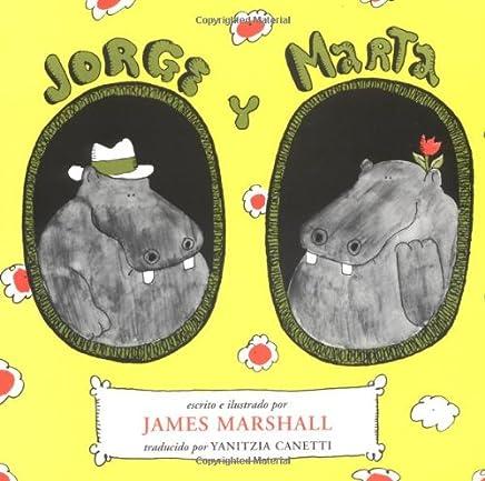 Jorge Y Marta/George and Martha: Spanish Edition