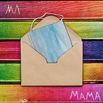 Мама (письмо из карантина)