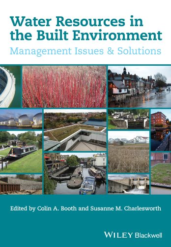 Water Resources in the Built Environment: Management Issues and Solutions