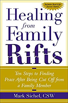 Healing From Family Rifts   Ten Steps to Finding Peace After Being Cut Off From a Family Member