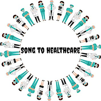 Song to Healthcare