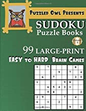 Puzzled Owl Presents Sudoku Puzzle Books 99 Large Print Easy to Hard Brain Games: Sudoku Puzzle Books for Adults, Kids and Seniors