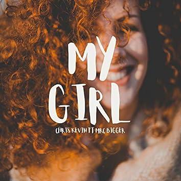 My Girl (feat. Mrc Bigger)