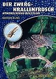 Der Zwergkrallenfrosch: Hymenochirus boettgeri (Art für Art:...