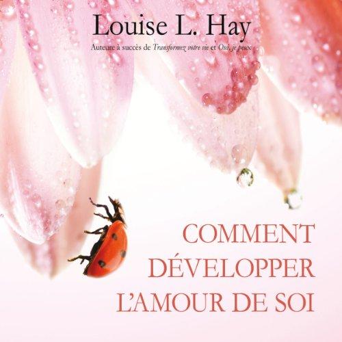 Comment développer l'amour de soi audiobook cover art