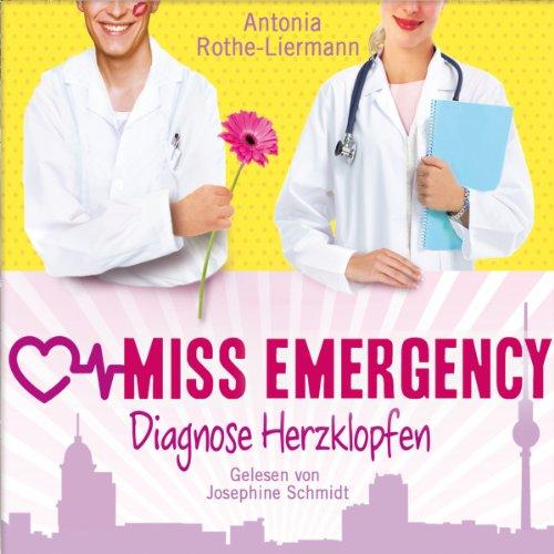 Diagnose Herzklopfen (Miss Emergency 2) Titelbild