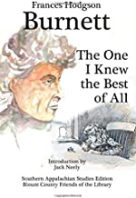 The One I Knew the Best of All (Annotated) (Southern Appalachian Center Editions)