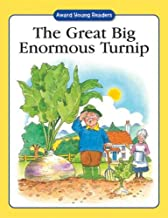 The Great Big Enormous Turnip: A Traditional Story with Simple Text and Large Type. for Ages 5 and Up (Award Young Readers series)