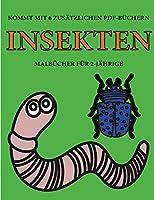 Malbuecher fuer 2-Jaehrige (Insekten): Dieses Buch enthaelt 40 farbige Seiten mit extra dicken Linien, mit denen die Frustration verringert und das Selbstvertrauen gestaerkt werden soll. Dieses Buch wird Kleinkindern dabei helfen, die Kontrolle ueber die Feder
