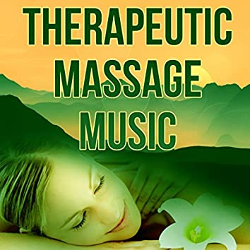 Therapeutic Massage Music - Healing Massage, Natural Music and Tranquility Spa, Sounds of Nature, New Age, Mindfulness Meditation