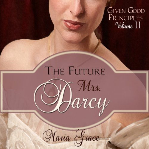 The Future Mrs. Darcy cover art