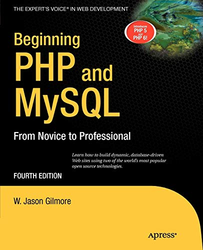 Beginning PHP and MySQL: From Novice to Professional