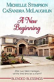 A New Beginning (Blended Blessings Book 1)