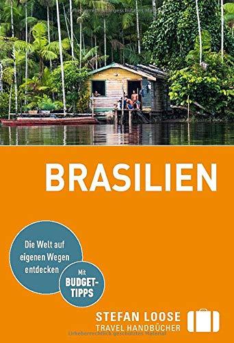 Stefan Loose Reiseführer Brasilien: mit Reiseatlas (Stefan Loose Travel Handbücher)