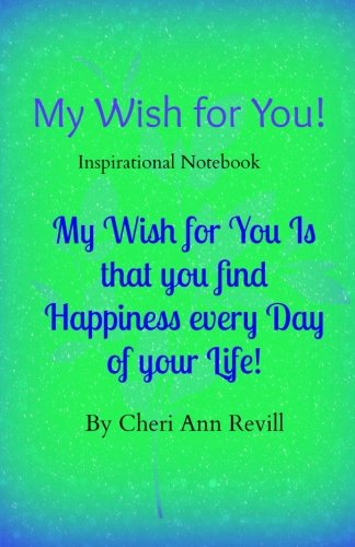 My Wish for You!: Inspirational Notebook