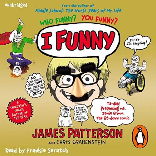 I Funny                   Autor:                                                                                                                                 James Patterson                               Sprecher:                                                                                                                                 Frankie Seratch                      Spieldauer: 3 Std. und 3 Min.     Noch nicht bewertet     Gesamt 0,0