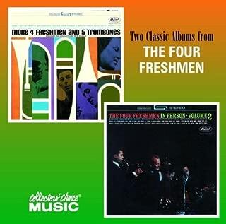 More 4 Freshmen and 5 Trombones/The Four Freshmen in Person, Vol. 2 by The Four Freshmen (2002-03-13)