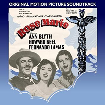Rose Marie (1954 Original Motion Picture Soundtrack)