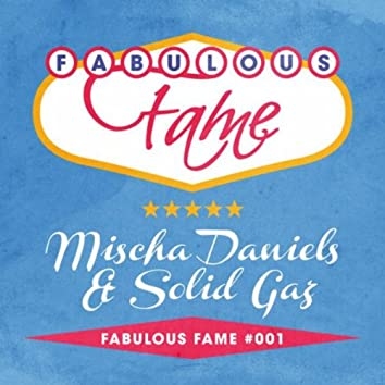Fabulous Fame 001