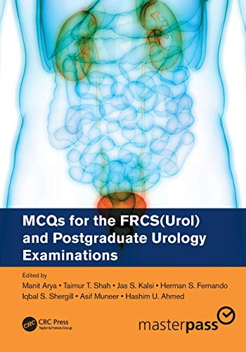 MCQs for the FRCS(Urol) and Postgraduate Urology Examinations