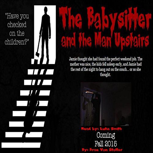 The Babysitter and the Man Upstairs audiobook cover art