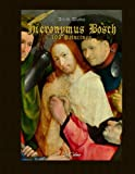 Hieronymus Bosch: 103 Paintings In Colour
