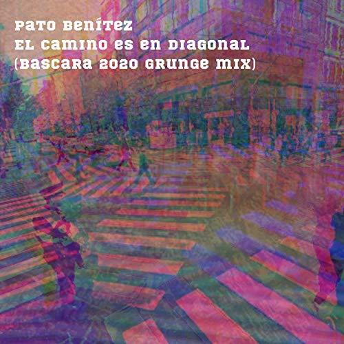 El Camino es en diagonal (Bascara 2020 grunge mix)