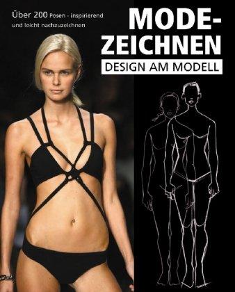 Modezeichnen, Design am Modell