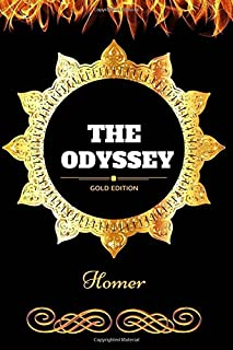 The Odyssey: By Homer - Illustrated