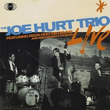 The Joe Hurt Trio Live