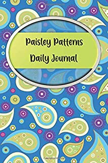 Paisley Daily Journal: A cute notebook for writing your dreams, starting a gratitude practice, or taking notes. With Paisley Coloring Pages Inside.