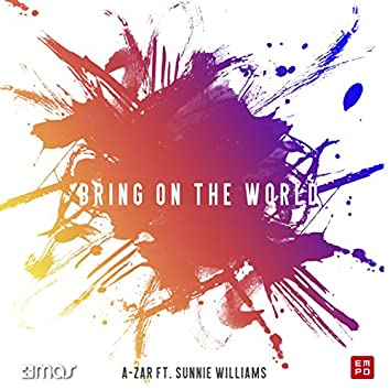 Bring on the World (feat. Sunnie Williams)