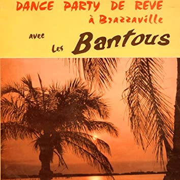 Dance Party de Rêve à Brazzaville
