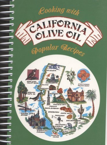 Cooking with California Olive Oil Popular Recipes
