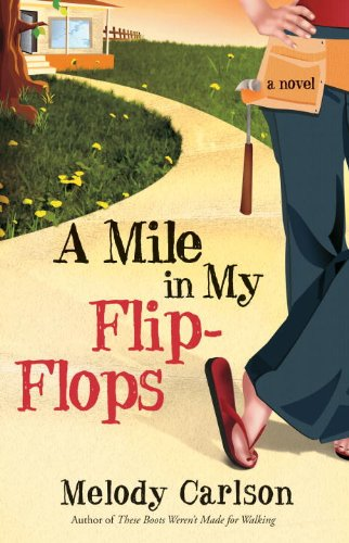 A Mile in My Flip-Flops: A Novel (English Edition)