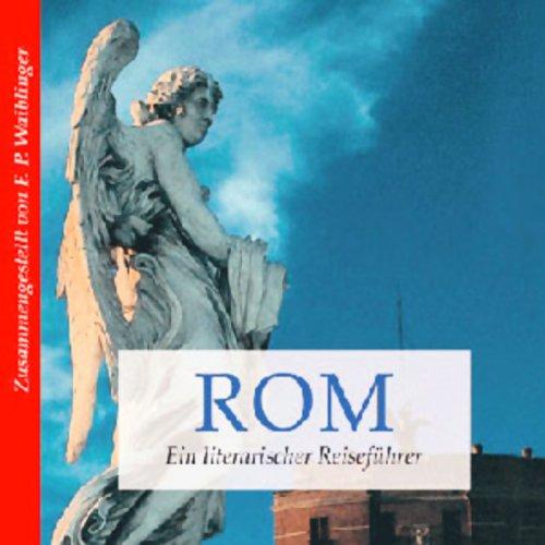 Literarischer Reiseführer Rom Titelbild