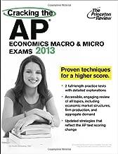 Cracking the AP Economics Macro & Micro Exams, 2013 Edition (Princeton Review: Cracking the AP Economics Macro & Micro) by Princeton Review (2012-09-15)