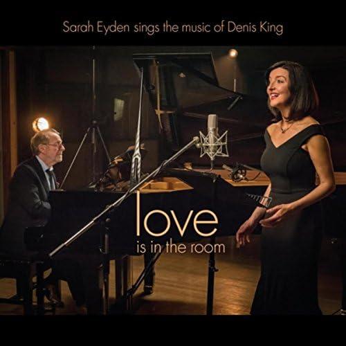 Sarah Eyden & Denis King