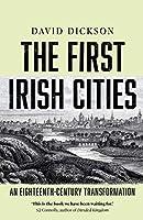 The First Irish Cities: An Eighteenth-Century Transformation