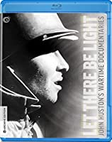 Let There Be Light: John Huston's Wartime [Blu-ray] [Import]