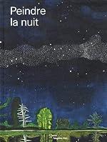 Peindre la nuit de Jean-Marie Gallais