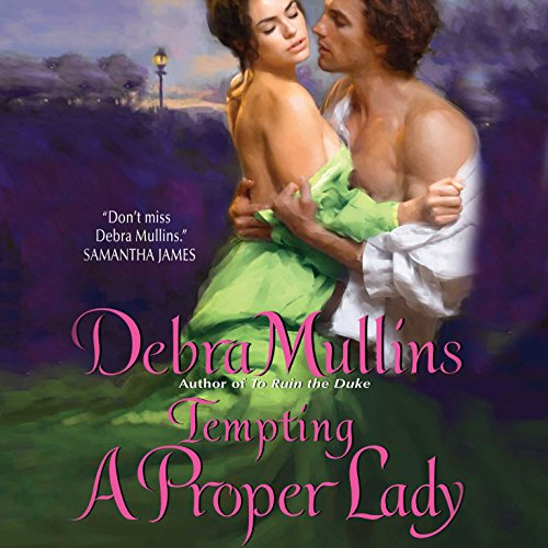 Tempting a Proper Lady                   By:                                                                                                                                 Debra Mullins                               Narrated by:                                                                                                                                 Kitty Mule                      Length: 9 hrs and 35 mins     10 ratings     Overall 3.6