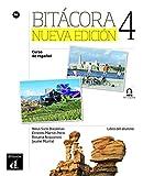 Bitácora Nueva Edición 4 Premium Libro del alumno + CD: Bitácora Nueva Edición 4 Premium Libro del alumno + CD
