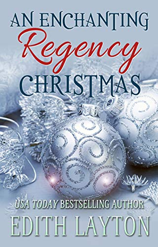 An Enchanting Regency Christmas: Four Holiday Novellas